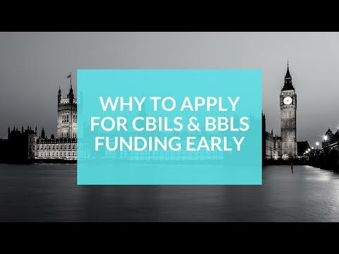 Reasons to apply for Government backed funding early - CBILS & BBLS applications