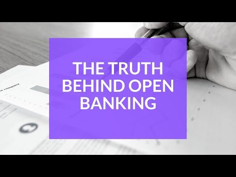 Open Banking - The truth behind what really happens