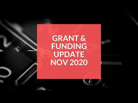 Funding Update - Business Grants and Business Loans November 2020