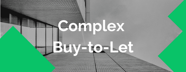 complex buy to let mortgage