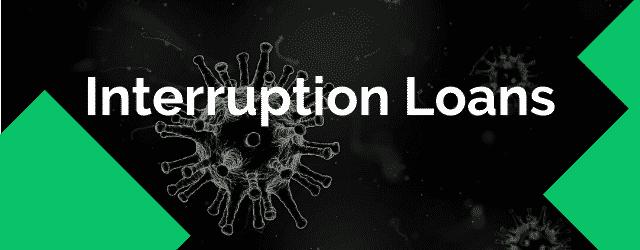 covid19 interruption loans