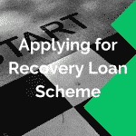 applying for recovery loan scheme