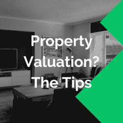 tips for mortgage valuations