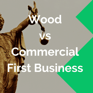 wood vs commercial first business