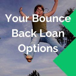 bounce back loan options
